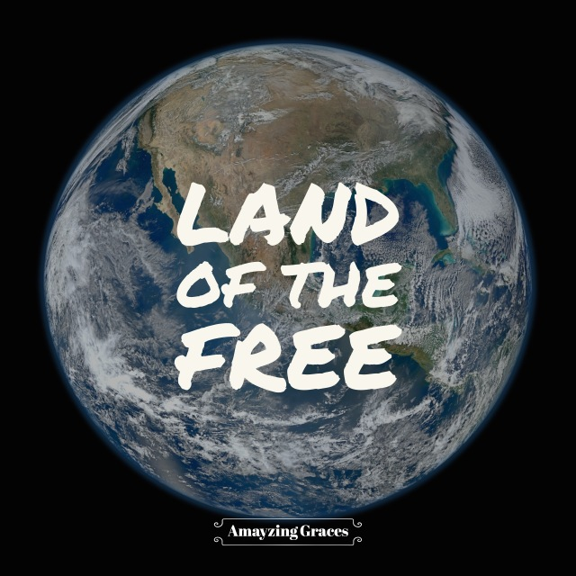 Earth, globe, land of the free, Amayzing Graces, free will