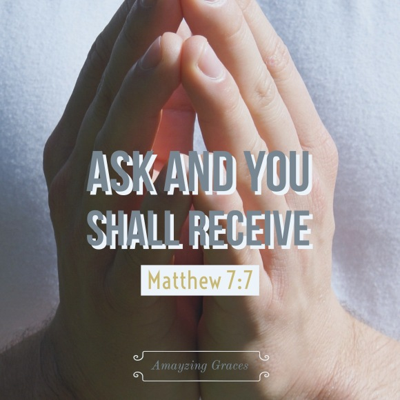 Ask and you shall receive, prayer, Amayzing Graces, Karen May