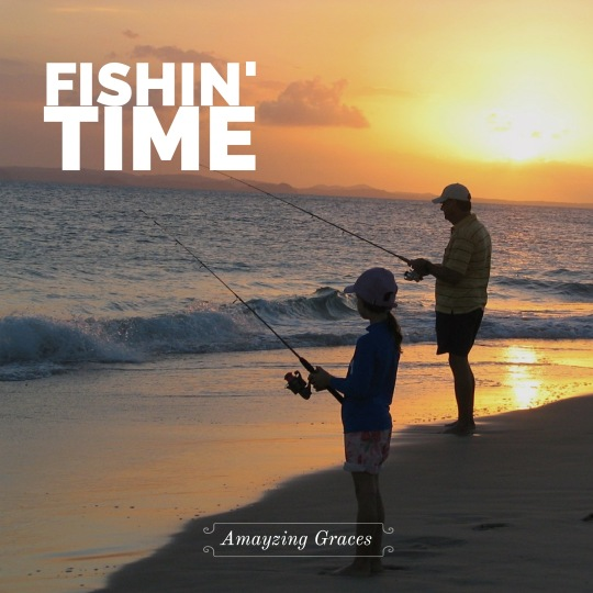 Fishin' Time, patience is a virtue, Amayzing Graces, Karen May