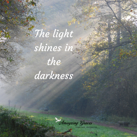 John 1:5, The light shines in the darkness, Karen May, Amayzing Graces