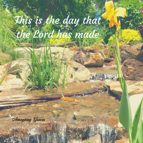 This is the day that the Lord has made, Amayzing Graces, Karen May,