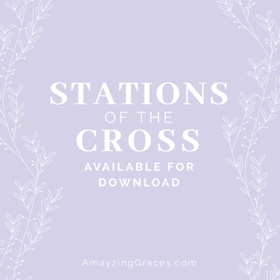 Stations of the Cross Download, Karen May, Amayzing Graces
